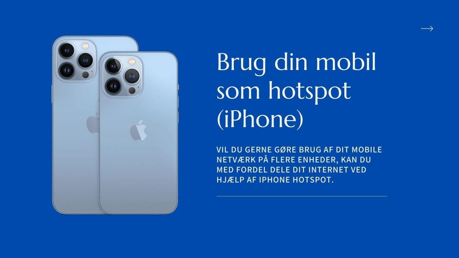Brug din mobil som hotspot - iPhone